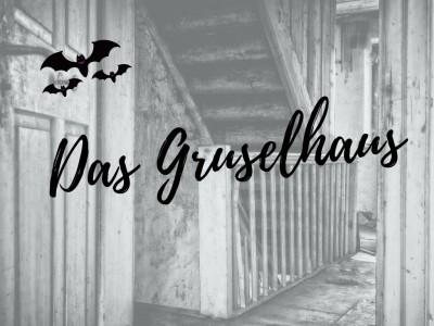 Das Gruselhaus