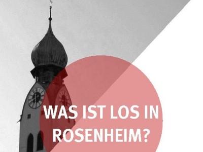 Was ist los in Rosenheim
